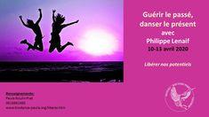 Guérir le passé, danser le présent, avec Philippe Lenaif