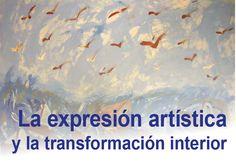 La expresión artística y la transformación interior: revista online Espacio Humano 181   El Blog Alternativo