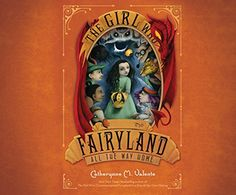 The Girl Who Raced Fairyland All the Way Home by Catheryn... https://www.amazon.com/dp/1520002378/ref=cm_sw_r_pi_dp_X.Cyxb1GAVS27