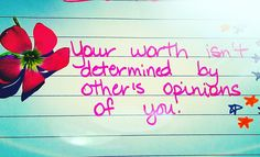 Someone's opinion of you does not determine your #worth.  Your #value is dependent upon only one person's opinion: Yours.   If we wait around for someone to see us as #valuable, we are waiting for them to #validate our existence.  We are waiting for them to validate that we are #loveable; that we are #worthy of being #loved. Awakening, Waiting, Art, Art Background, Kunst, Performing Arts, Art Education Resources, Artworks