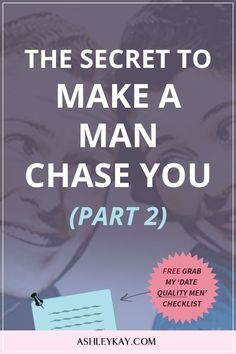 How to get a man to chase you online