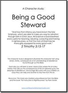 Good Steward. 4 Day Study for Kids.  Visit http://www.confessionsofahomeschooler.com/bible-printables for the rest of Character Building