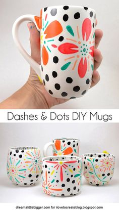 Cheap Crafts To Make and Sell - Dashes And Dots Floral Mugs - Inexpensive Ideas for DIY Craft Projects You Can Make and Sell On Etsy, at Craft Fairs, Online and in Stores. Quick and Cheap DIY Ideas that Adults and Even Teens Can Make on A Budget Diy Craft Projects, Easy Diy Crafts, Project Ideas, Teen Projects, Diy Crafts On A Budget, Mug Crafts, Sharpie Crafts, Sharpie Mugs, Coffee Cup Crafts