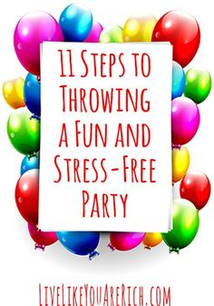 party 11 Steps to Throwing a Fun and Stress-Free Party #part #partytips
