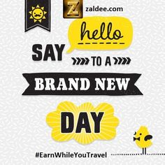 Brand New Week and Brand New Day!. Have an awesome week ahead!  Traveling?List your Journey and Make money with ZALDEE. ❤️ Download ZALDEE app.  Zaldee® - earn while you travel®, is the coolest way to earn money from excess baggage space available with you while traveling anywhere.  ✈️ #ZALDEE #EarnWhileYouTravel #ShipOnDemand #package #luggage #baggage #journey #courier #ExcessBaggage #shipping #travel #traveling #sharing #BudgetTravel #FreeMoney #vacation #backpacking #CheapTravel