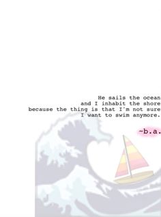 45: Sailing ~b.a. The Thing Is, Things I Want, Sailing, Poems, Candle, Poetry, A Poem, Boating, Verses