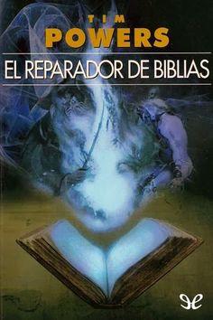 Descripción: Descargar El reparador de biblias – Tim Powers Gratis por mediafire, mega o torrent full...
