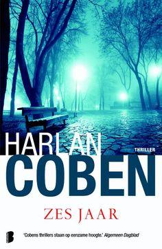 Recensie: Zes jaar, Harlan Coben | Tips voor mooie boeken om te lezen #spannende #boeken #thriller #lezen #recensies