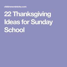 22 Thanksgiving Ideas for Sunday School