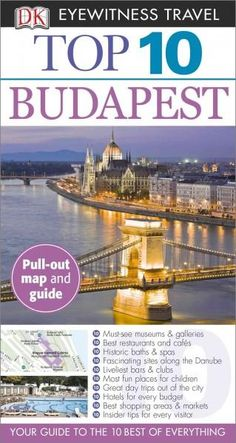 DK Eyewitness Travel Guide: Top 10 Budapest will lead you straight to the very best this city has to offer. Whether you're looking for the things not to miss at the Top 10 sights or want to find the b