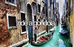 bucket list: ride a gondola.