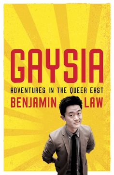 """Read """"Gaysia: Adventures in the Queer East Adventures in the Queer East"""" by Benjamin Law available from Rakuten Kobo. Benjamin Law considers himself pretty lucky to live in Australia: he can hold his boyfriend's hand in public and lobby h. Boomerang Books, New Books, Books To Read, A Passage To India, Class Design, Nonfiction Books, Reading, Cinema"""