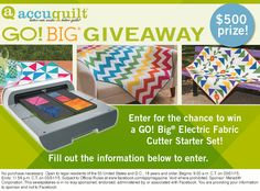 Enter for your chance to win an AccuQuilt GO! Big fabric cutter -  a $500 prize! (Ends 3/31/15)
