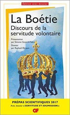 Télécharger Discours de la servitude volontaire - Prépas scientifiques 2016-2017 Gratuit