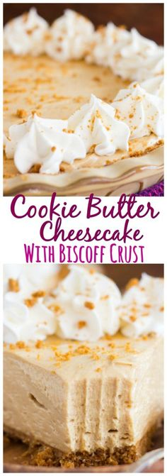 With a Biscoff cookie crumb crust and a no-bake cookie butter cheesecake filling, this pie is ready in about 30 minutes