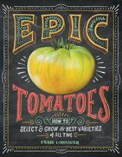 New Release - Epic Tomatoes (Gardening)