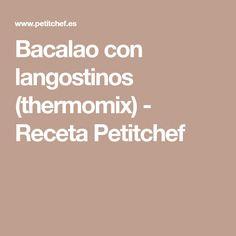 Bacalao con langostinos (thermomix) - Receta Petitchef