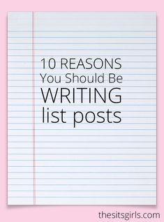 Blogging Tips | List posts are popular because they work. Check out our list post of 10 reasons why you should be writing list posts of your own!