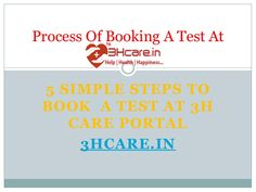 Process of booking a test at 3hcare.in is easy. Know how you can search for labs in your preferred location at 3hcare.in and book a test at the lab of your choice.