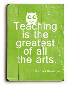 'Teaching is the Greatest'  Wall Art