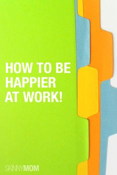 Start your work week off right with these simple tips that will brighten your day!