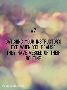 #7 Catching your instructors eye when you realise they have messed up their…