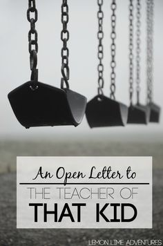 Open Letter to the Teacher of That Kid- A letter everyone should read if they know a student that is difficult, frustrating or exhausting