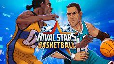 Rival Star Basketball - Game mobile bóng rổ cực thú vị - Game đánh bài Online
