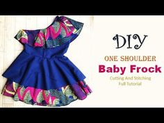 DIY One Shoulder Baby Frock With Cape Cutting And Stitching Tutorial - YouTube
