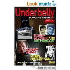 UnderbellyGlasgow (Underbelly Glasgow Book 5) eBook: Glasgow Crime Research, Glasgow Crime Research: Amazon.co.uk: Kindle Store