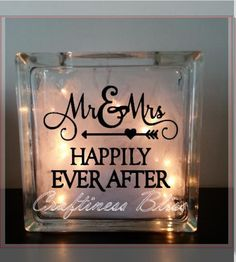 """Mr and Mrs Happily Ever After inspirational quote  night light  Custom 7.75"""" x 7.75""""  Lighted Glass Block vinyl decal by CraftinessBliss on Etsy"""