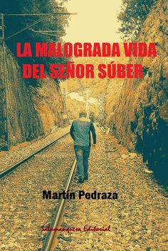 NOVELA. #PublicaConKindle http://www.amazon.com/dp/B01L1R0IL6  Un hombre en la cincuentena, se encuentra solo y en paro, con el futuro realmente en entredicho. Repasa algunos aspectos de su vida y reflexiona sobre las cosas. La malograda vida del señor Súber habla de la pérdida de dignidad. La pérdida de dignidad por desempleo, por desamor, por soledad y por el menosprecio de los cercanos. (#ConcursoIndie2016, amazon)