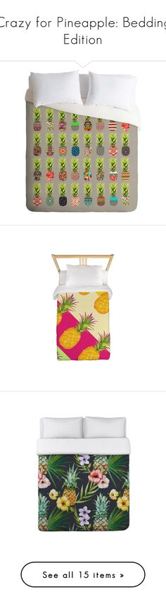 """""""Crazy for Pineapple: Bedding Edition"""" by polyvore-editorial ❤ liked on Polyvore featuring pineapplebedding, home, bed & bath, bedding, duvet covers, green bedding, king bed linens, king size bed linens, king size bedding and king bedding"""