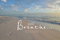 Just Breathe. ~it's so important, when you're stressed, try deep breathing, instantly you will begin to feel better, k. House Photography, Quotes About Photography, Beach Photography, Lifestyle Photography, Beach Bum, Ocean Beach, Summer Beach, Hawaii Beach, Oahu Hawaii