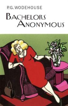 Bachelors Anonymous, Hardback Book