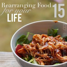 15: Rearranging Food to Fit Your Life. Doing Healthy and Quick in a rearranged world. #31days of #rearrangedbeauty on making transitions that work wherever you are in life!