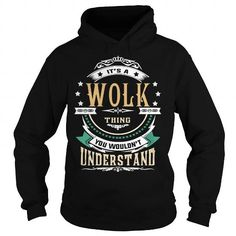 WOLK  Its a WOLK Thing You Wouldnt Understand  T Shirt Hoodie Hoodies YearName Birthday #name #tshirts #WOLK #gift #ideas #Popular #Everything #Videos #Shop #Animals #pets #Architecture #Art #Cars #motorcycles #Celebrities #DIY #crafts #Design #Education #Entertainment #Food #drink #Gardening #Geek #Hair #beauty #Health #fitness #History #Holidays #events #Home decor #Humor #Illustrations #posters #Kids #parenting #Men #Outdoors #Photography #Products #Quotes #Science #nature #Sports…