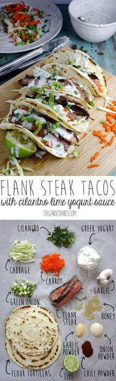 Flank Steak Tacos with Cilantro Lime Yogurt Sauce -- http://TheGarlicDiaries.com