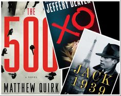 The 500, By Matthew Quirk (Reagan Arthur Books, $25.99, on sale June 5)   -What it's about: A Harvard law school grad, working for a consulting firm in Washington, D.C., is pursued by killers.   -Why it's hot: Early reviews compare this classic David-and-Goliath tale to the early works of John Grisham. A movie is in the works.