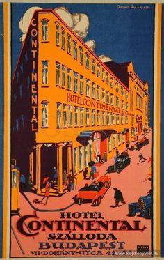 Hotel Continental szálloda Budapest (az épület tök máshogy néz ki) Vintage Hotels, Luggage Labels, Vintage Travel Posters, Grand Hotel, Vintage Advertisements, Hungary, Budapest, Illustrations Posters, Cities
