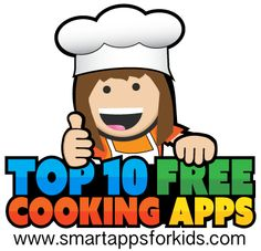 Top 10 Free Cooking Apps to help get kids in the kitchen!  #cooking #kitchen #culinary #culinaryarts #chef #nom #kids #food #fun