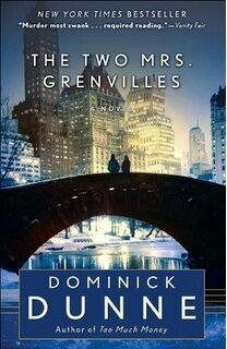 The Two Mrs. Grenvilles ** by Dominick Dunne