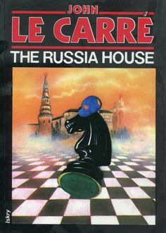"""The Russia House"" John le Carré Translated by Ewa Życieńska Cover by Krystyna Töpfer Illustrated by Janusz Gutkowski Published by Wydawnictwo Iskry 1991"