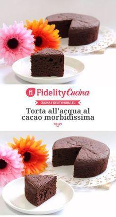 Torta all'acqua al cacao morbidissima Healthy Cake, Vegan Cake, Healthy Dessert Recipes, Sweets Recipes, Vegan Desserts, Tortilla Sana, Tortillas Veganas, Cacao Recipes, Yogurt Cake