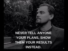 If you do, someone ( a friend?) will steal your ideas and make their own plans for success!