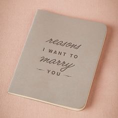 Fill this with reasons each day from the day you get engaged up until your wedding day!