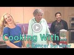 Cooking With a Cancer Survivor