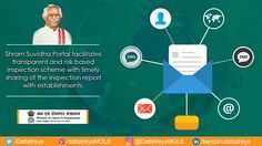 Shram Suvidha Portal is an initiative by Labour Ministry to bring technology to the aid of employers, the working class as well as enforcement agencies and ultimately to ensure better labour law compliance.
