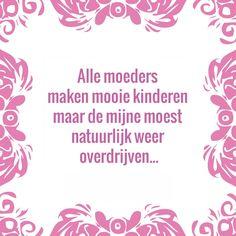 Tegeltjeswijsheid.nl - een uniek presentje - Alle moeders maken