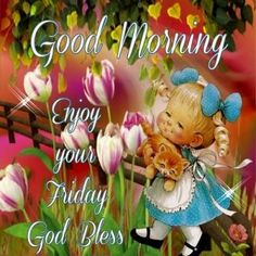 Good Morning, Enjoy Your Friday, God Bless - Abschlussball Kleider Good Morning Happy Friday, Good Morning Greetings, Happy Day, Finding New Friends, Beautiful Prayers, Good Morning Picture, Facebook Image, Meeting New People, Blessed